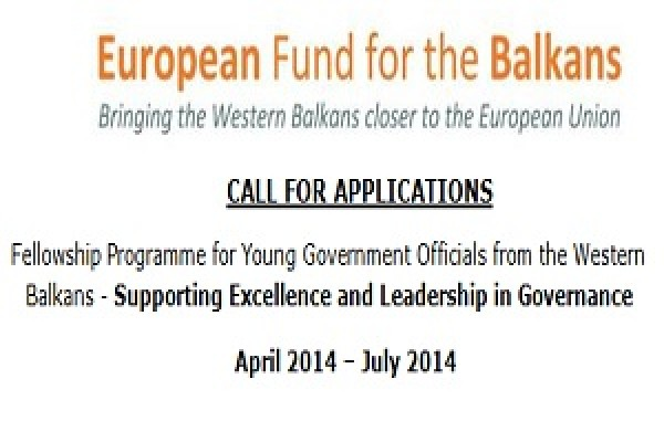 European Balkan Fund for the Balkans Fellowship Programme for Young Government Officials from the Western Balkans - Supporting Excellence and Leadership in Governance –Call for Applications
