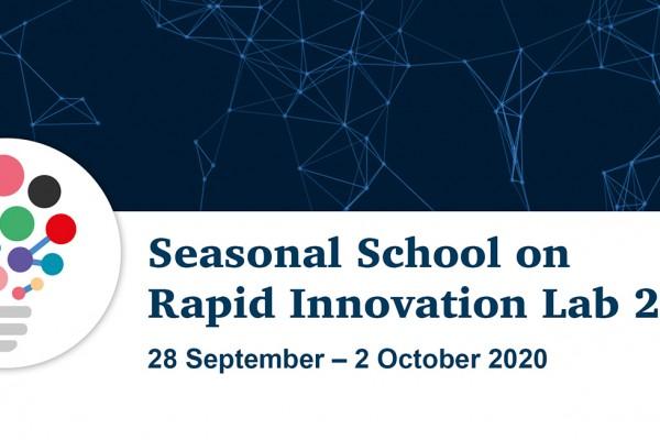 Seasonal School on Rapid Innovation Lab 2020